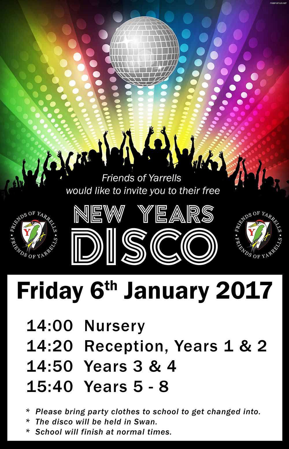 Friends Of Yarrells Invite You To Their New Year Disco